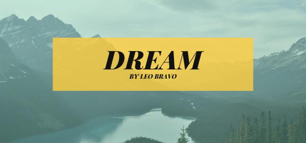 Dream, a short story by Leo Bravo
